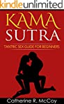 Kama Sutra: Tantric Sex Guide For Beg...