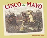 img - for CINCO DE MAYO: YESTERDAY AND TODAY by Urrutia, Maria Cristina ( Author ) on Mar-17-2008[ Paperback ] book / textbook / text book