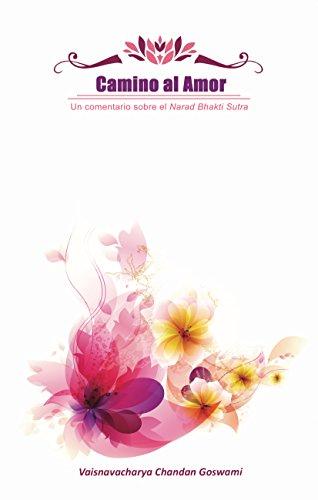 Camino al Amor: Un comentario sobre el Narad Bhakti Sutra