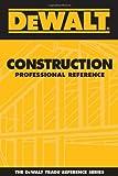 DEWALT Construction Professional Reference - 0975970984