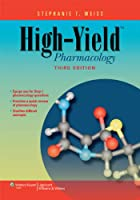 High-Yield TM Pharmacology High-Yield Series by Weiss