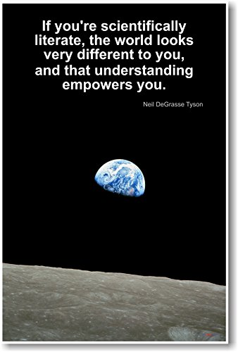 neil-degrasse-tyson-if-youre-scientifically-literate-new-famous-scientist-classroom-poster