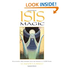 Isis Magic: Cultivating a Relationship with the Goddess of 10,000 Names