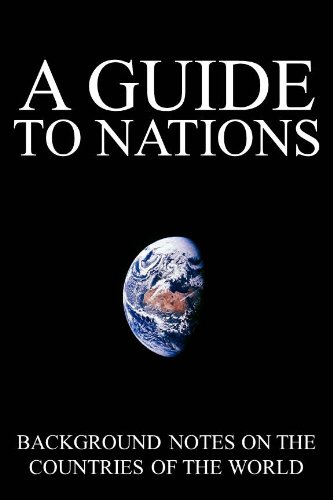 A Guide To Nations: Background Information On The Countries Of The World (Illustrated)