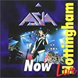 Now: Live In Nottingham by Asia (2003-01-01)
