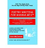 img - for [Poetry Writing for Wanna-Be's: A Writer-Friendly Guidebook Including the Author's Chapbook of Light Verse, Poems Are Such Funny Stuff] (By: Sam McCarver) [published: September, 2006] book / textbook / text book