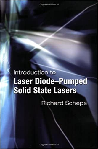 Introduction to Laser Diode-Pumped Solid State Lasers (SPIE Tutorial Texts in Optical Engineering Vol. TT53)