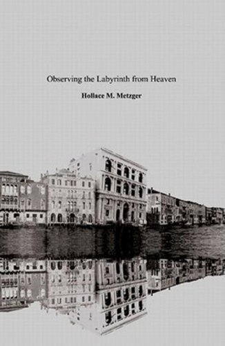 observing-the-labyrinth-from-heaven-poetry-english-edition