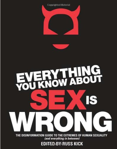 Everything you Know about Sex is Wrong