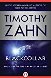 Blackcollar (The Blackcollar Series) by Timothy Zahn