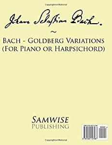 Bach - Goldberg Variations (For Piano or Harpsichord) from CreateSpace Independent Publishing Platform