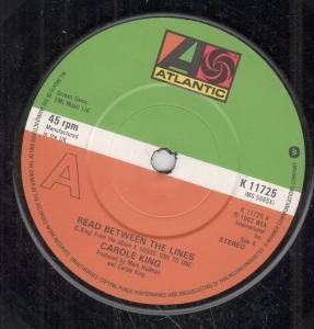 READ BETWEEN THE LINES 7 INCH (7 VINYL 45) UK ATLANTIC 1982 by CAROLE KING