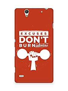 Amez Excuses don't burn Calories Back Cover For Sony Xperia C4