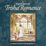 The World of Trisha Romance (067084201X) by Romance, Trisha