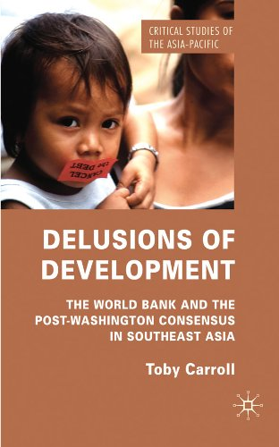 delusions-of-development-the-world-bank-and-the-post-washington-consensus-in-southeast-asia-critical