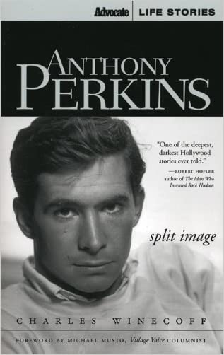 Anthony Perkins: Split Image (Advocate Life Stories)