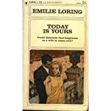 Today Is Yours (0553146564) by Loring, Emilie
