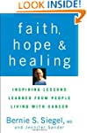 Faith, Hope and Healing: Inspiring Le...