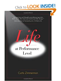 Life at Performance Level [Hardcover] — by Curtis Zimmerman