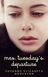 (FREE on 6/10) Mrs. Tuesday's Departure: A Heart-wrenching Historical Family Saga Of World War Two by Suzanne Elizabeth Anderson - http://eBooksHabit.com