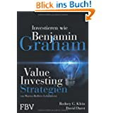 Investieren wie Benjamin Graham: Value-Investing-Stra... von Warren Buffetts Lehrmeister