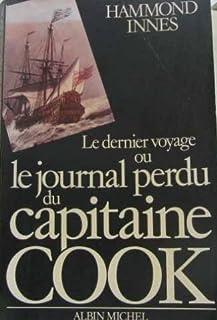 Le dernier voyage : le journal perdu du capitaine Cook, Innes, Hammond
