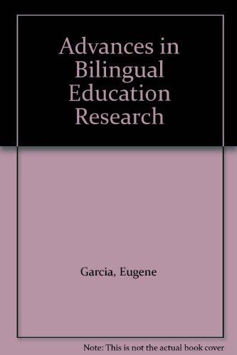 Advances in Bilingual Education Research