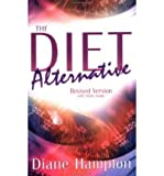 img - for [ DIET ALTERNATIVE W/STUDY GUIDE ] By Hampton, Dianne ( Author) 2002 [ Paperback ] book / textbook / text book