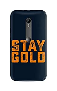 Ownclique Stay Gold Mobile Back Cover for Moto G3 [Matte Finish]