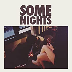 Some Nights (Intro) (Explicit)