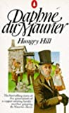 Hungry Hill (0140023445) by DAME DAPHNE DU MAURIER