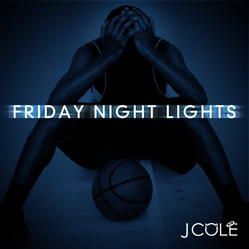 friday night lights by J. Cole