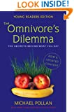 The Omnivore's Dilemma: Young Readers Edition
