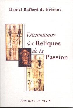 Dictionnaire des Reliques de la Passion