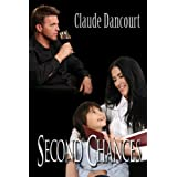 Second Chances ~ Claude Dancourt