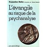 L'Évangile au risque de la psychanalyse