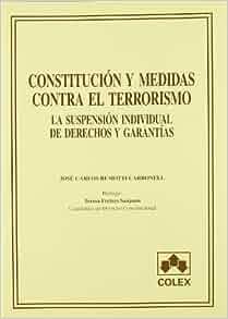 Constitucion y medidas contra el terrorismo: La suspension