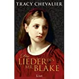 "Die Lieder des Mr. Blakevon ""Tracy Chevalier"""
