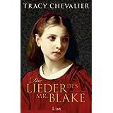 """Die Lieder des Mr. Blakevon """"Tracy Chevalier"""""""
