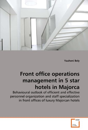 Front office operations management in 5 star hotels in Majorca: Behavioural outlook of efficient and effective personnel