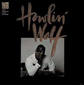 Howlin Wolf: The Chess Box