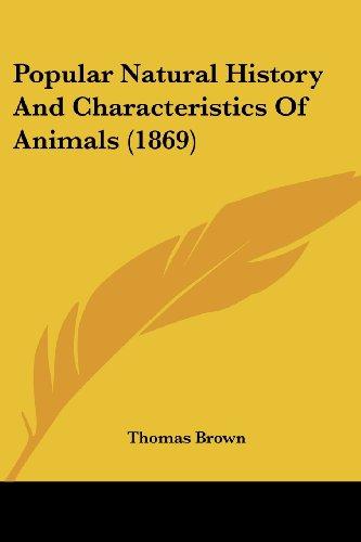 Popular Natural History and Characteristics of Animals (1869)