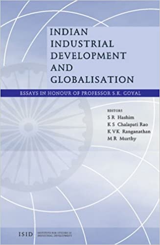 buy indian industrial development and globalisation  essays in    buy indian industrial development and globalisation  essays in honour of professor s k  goyal book online at low prices in india   indian industrial