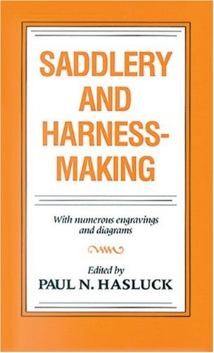 Saddlery and Harness-Making, Paul Hasluck