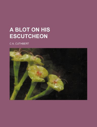 A blot on his escutcheon PDF