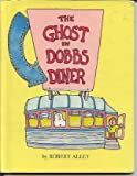 img - for The Ghost in Dobbs Diner book / textbook / text book