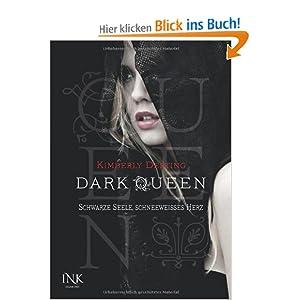 Dark Queen: Schwarze Seele, schneeweißes Herz
