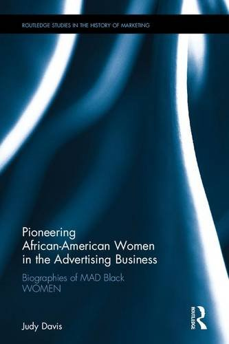 pioneering-african-american-women-in-the-advertising-business-biographies-of-mad-black-women