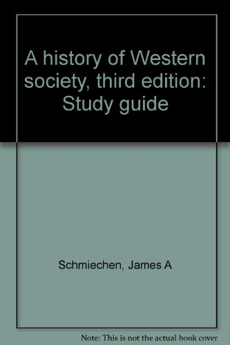 A history of Western society, third edition: Study guide