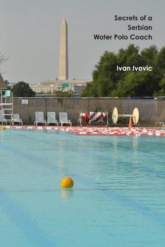 Secrets Of A Serbian Water Polo Coach